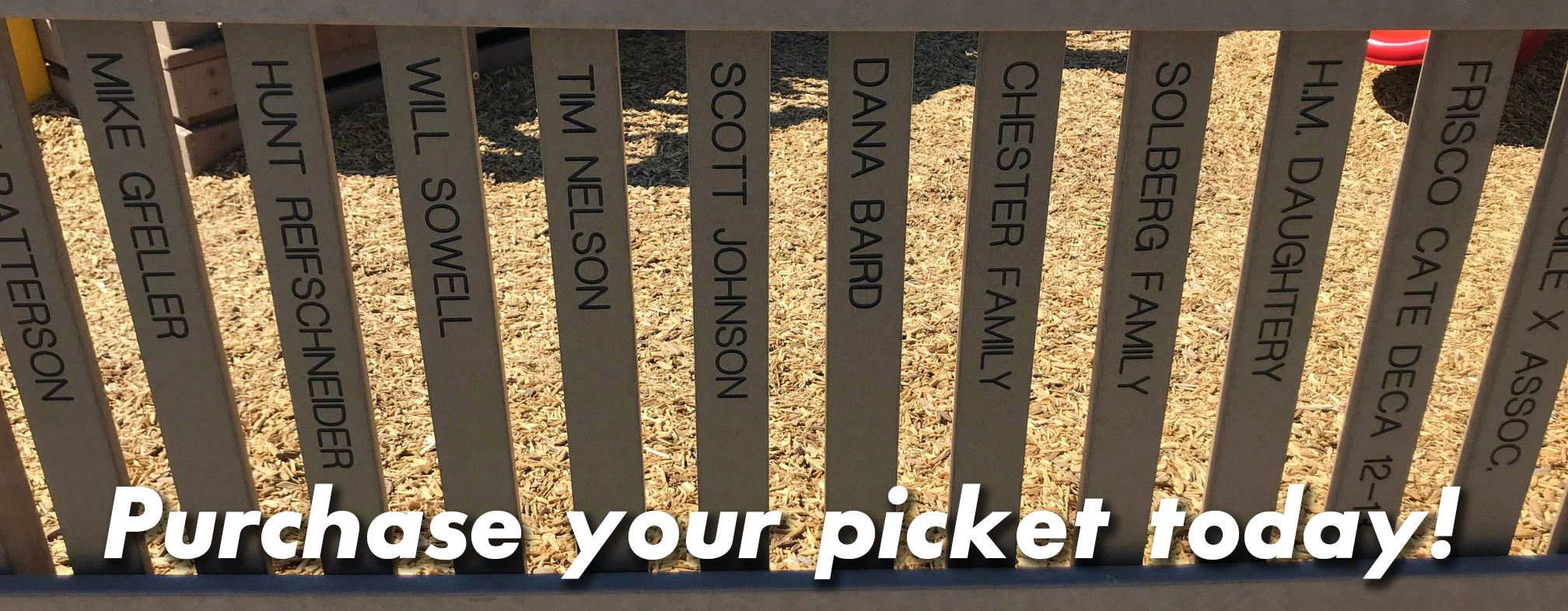 Purchase Your Picket Today